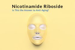 Nicotinamide Riboside for Anti-Aging