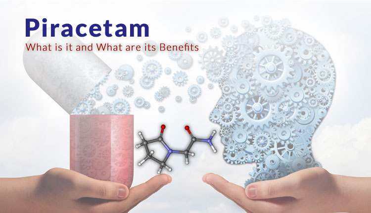 Piracetam - What is it and What are the Benefits